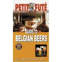 Petit Fute Guide to Belgian Beers - 2005 Edition